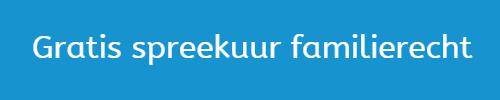 gratis spreekuur familierecht - adviesgesprek met advocaat